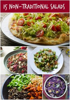 Salads don't always have to be just a bowl full of lettuce! Check out this roundup of 15 non-traditional salads including salad on pizza, whole grain salads and other fun ways to get your vegetables.