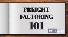 Freight factoring provides trucking companies with predictable cash flow and eliminates the uncertainty of waiting to get paid by your customers. PCG will purchase your open bills of lading and advance you cash against them, and give them the opportunity to increase cash flow.