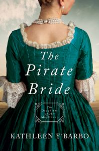The Pirate Bride by Kathleen Y'Barbo (Daughters of the Mayflower series)