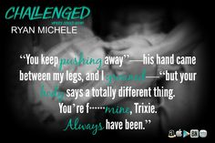 Challenged by Ryan Michele Vipers Creed Series