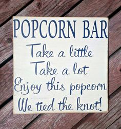 Popcorn Bar, Wedding Sign, Snack Table, Wedding Decor, Rustic, Country, Custom, Wood Sign