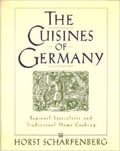 Scharfenberg, Horst: The cuisines of Germany : regional specialties and traditional home cooking, 1989 (64 Scharf=20)