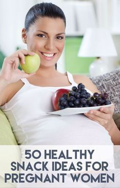This is the ultimate list of healthy pregnancy snacks! Over 50 delicious snack ideas for moms-to-be. Lots of high-protein, high-fiber snacks, plus great tips for on-the-go snacking, too. #PregnancyNutrition