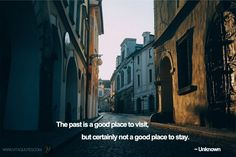 Best #Past #Quotes That Will Help You Pull Through