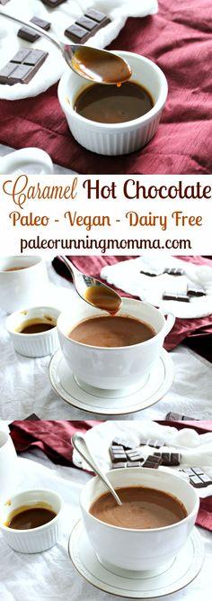Caramel Hot Chocolate - Paleo, vegan, dairy free! Rich and creamy almond milk hot chocolate swirled with easy dairy free caramel sauce #paleo #vegan #glutenfree