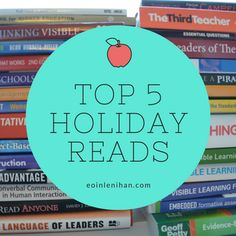 5 Holiday Reads to Better Your Teaching Practice