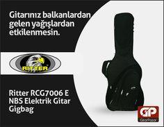Yağmur, çamur demeden. http://www.gitarpazar.com/Ritter-RCG7006-E-NBS-Elektrik-Gitar-Gigbag