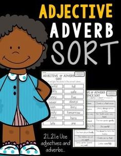FREEBIE! Adjectives and Adverbs Sort Common Core aligned to :2.L.2.1.e Use  adjectives and adverbs.**********************************************************This activity will encourage your students to identify easy and difficult adjectives and adverbs.