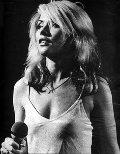 debbie harry (that hair, those nipplies in that tank and those thin arms, just everything please)