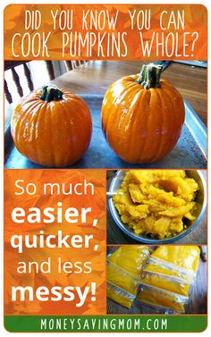 This tip is pure GENIUS!! Never mess with trying to cut up a raw pumpkin again. I cannot believe more people aren't following these simple directions to cook pumpkins whole. So much easier and less time-consuming! You've got to try it!