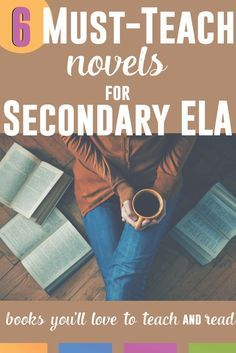 Isn't it better to teach novels that you love to read? Here are six must-teach novels for the secondary ELA classroom.
