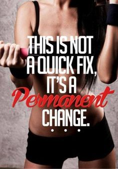 Getting shape isn't about a magic pill or shake; it's about a lifestyle change.