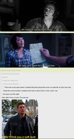 [GIFSET] Sam didn't have a mom? Excuse me?? (go to full post for full effect! click it, do it now)