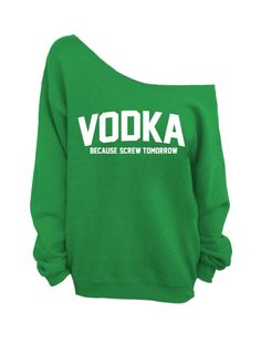 Slouchy Oversized Sweater - Vodka Because Screw Tomorrow - Green on Etsy, $29.00