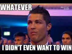 '' Didn't want to win it anyways '' - - We've all had that moment somewhere down the line. Messi, Funny Football Memes, Really Funny, In This Moment, Humor, Tinkerbell, World, Funny Soccer Memes, Funny Soccer