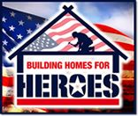 Building Homes for Heroes is a national non-profit, non-partisan 501(c)(3) organization founded in 2006.  We provide individuals, corporations and others with an opportunity to help our severely wounded and disabled veterans and their families rebuild their lives. Building Homes for Heroes is committed to supporting those who have returned home from the wars in Iraq or Afghanistan with severe wounds and disabilities, with a goal to build homes for families in dire need.