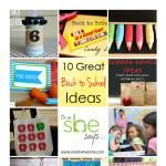10 Great Back to School Ideas (& Link Party!)