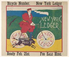 Henry Brevoort Eddy (American, 1872–1935). Bicycle Number, New York Ledger / NEW YORK / LEDGER / PRICE 5¢ / Ready Feb. 21st. FOR SALE HERE., 1895. The Metropolitan Museum of Art, New York. Gift of Bessie Potter Vonnoh, 1941 (41.12.93)