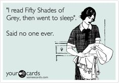 no one! fifty shades of grey