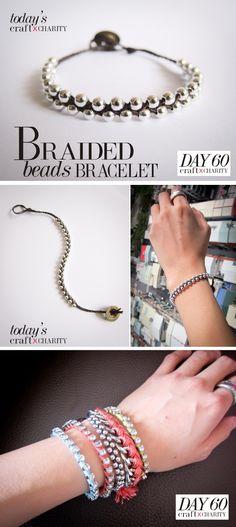 Day 60 -Braided Beads bracelet
