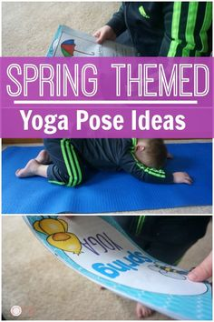 Yoga Poses With A Spring Theme, Pose Like A Butterfly or Flower! Spring themed yoga is sure to be a hit!