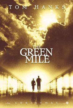 The Green Mile....loved