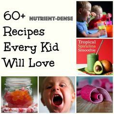 Over 60 nutrient-dense recipes every kid will love! An amazing list of yummy recipes the whole family loves.