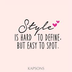 Kapsons is the best place to choose the best attire which makes you get spotted everywhere!! #Kapsons #StyleQuotes
