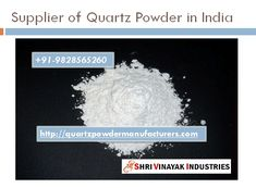 Supplier of Quartz Powder in India Best Price Shri Vinayak Industries is quartz products manufacturer and supplier in India. Quartz is mostly required in the manufacture of Engineering Quartz stones, Silicate Glasses, Ceramics. One can order quantity as per need and we will provide it with safe packaging. Quartz mineral is manipulate in grain form and it is also using as a powder form. Supplier of Quartz Powder in India…