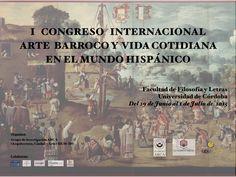 I Congreso Internacional Arte Barroco y vida cotidiana en el mundo hispánico