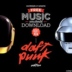 16 Free Remixes of Daft Punk You Should Download Right Now