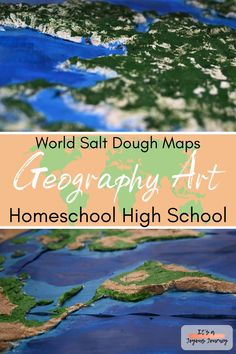 Geography art projects for homeschooling high school! Salt dough world maps teach topography, continents, & oceans. Lots of homeschool geography ideas in this series!