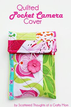 Quilted Pocket Camera Cover Tutorial | Scattered Thoughts of a Crafty Mom