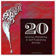 20 inspirational & informative articles on writing & self-publishing
