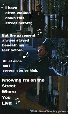 Photo: Bleak House 2005, Quote: 'On The Street Where You Live' from My Fair Lady