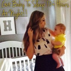 Getting Baby to sleep 10-12 hours sleep training, sleeping through the night, 4 month old, 5 month old 6 month old etc