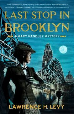 Cover image for Last stop in Brooklyn : a Mary Handley mystery