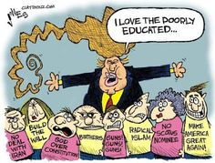 Image result for uneducated trump cartoons