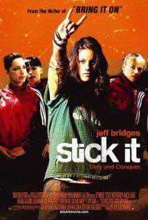 I own Stick It (2006).