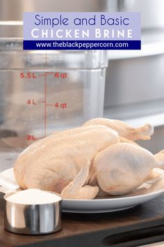 How to Brine Chicken so it is moist and juicy - The Black Peppercorn - Easy instructions to make a simple brine for a whole chicken including how long to brine and what ingredients to use like salt, sugar, pepper and more. Brine For Chicken Wings, Simple Chicken Brine, Smoked Whole Chicken, Brining Chicken, Smoked Chicken Brine, Fried Chicken, Salt Brine Recipe, Brined Chicken Recipe, Recipes