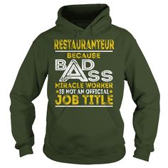 Restauranteur Because BADASS Miracle Worker Job Shirts #gift #ideas #Popular #Everything #Videos #Shop #Animals #pets #Architecture #Art #Cars #motorcycles #Celebrities #DIY #crafts #Design #Education #Entertainment #Food #drink #Gardening #Geek #Hair #beauty #Health #fitness #History #Holidays #events #Home decor #Humor #Illustrations #posters #Kids #parenting #Men #Outdoors #Photography #Products #Quotes #Science #nature #Sports #Tattoos #Technology #Travel #Weddings #Women