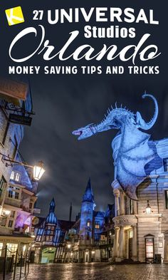 27 Universal Studios Orlando Tips & Tricks That'll Save You Time and Money - Weve got a few secrets for you! Here's how to save time and money at Universal Studios Orlando.