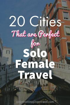 20 Cities that are Perfect for Solo Travel – Globetrotting Ginger 20 Cities that are Perfect for Solo Travel – Globetrotting Ginger,Viajar sozinha – Solo female travel 20 Cities that are Perfect for Solo. Solo Travel Tips, Travel Goals, Travel Advice, Travel Guides, Travel Channel, Travel Bag, Travel Info, Trip Advice, Solo Travel Quotes