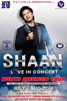 Event: Shaan Live in Concert – North America Tour When: July-August 2018 Where: North America For more info, please contact: Karl Karla – (609) 529-9159 Padma Mishra – (972) 510-8389 Related