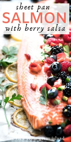Salmon with Berry Salsa combines a succulent side of salmon with a juicy tumble of mixed fruit salsa.It's a 30 minute meal no one will forget. Healthy Salmon Recipes, Fish Recipes, Beef Recipes, Great Recipes, Cooking Recipes, Cooking Tips, Recipies, Cherry Salsa, Fruit Salsa