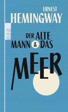 Der alte Mann und das Meer - Ernest #Hemingway