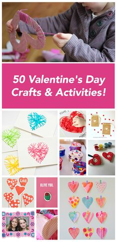 50 Valentine's Day Crafts & Activities for Children *What a great list of projects for the kids!