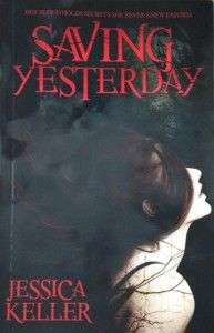 Author A.J. Cattapan reviews Saving Yesterday by Jessica Keller (a.k.a. Jess Evander)