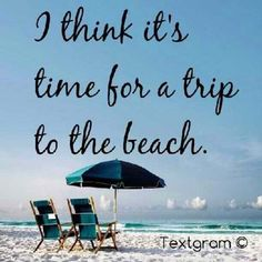 I think it's time for a trip to the beach. - 50 Warm and Sunny Beach Therapy Quotes - Style Estate - Beach Bum, Ocean Beach, Beach Trip, Beach Travel, City Beach, Moraira, I Love The Beach, Beach Quotes, Ocean Quotes