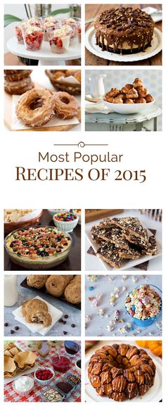 Now that a new year has started, it's fun to look back and see what the most popular recipes of 2015 were on Barbara Bakes. These are the top 10 most viewed recipes I posted in 2015. Are some of them your favorites?